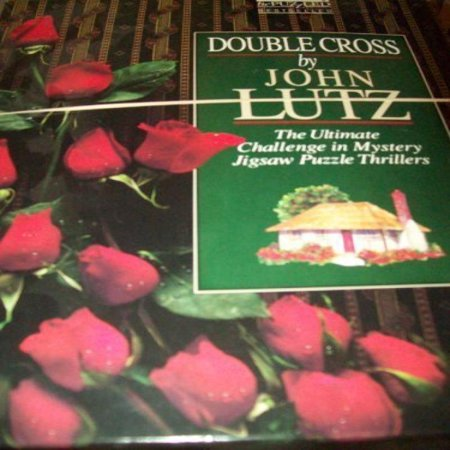 Double Cross-the Ultimate Challenge in Mystery Jigsaw Puzzle Thrillers