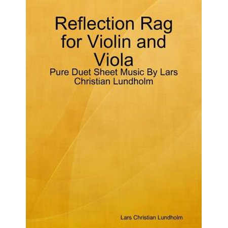 Reflection Rag for Violin and Viola - Pure Duet Sheet Music By Lars Christian Lundholm -