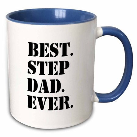 3dRose Best Step Dad Ever - Gifts for family and relatives - stepdad - stepfather - Good for Fathers day - Two Tone Blue Mug, 11-ounce](Step Dad Fathers Day Gifts)