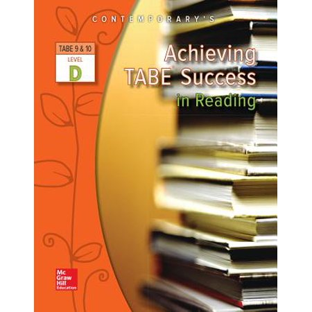 Achieving Tabe Success in Reading, Level D (Tabe Test Form 10 Level D Answers)