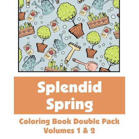 - Splendid Spring Coloring Book Double Pack (Volumes 1 & 2)