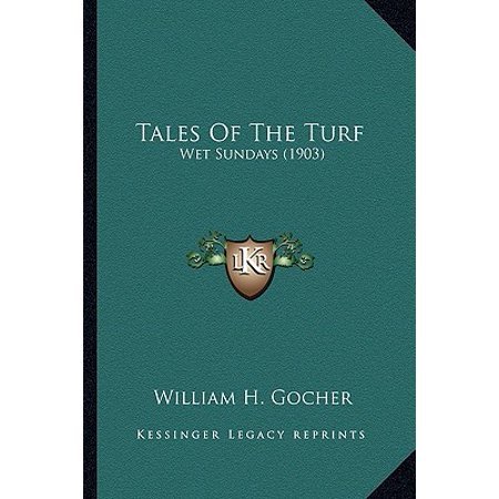 Tales of the Turf : Wet Sundays (1903)