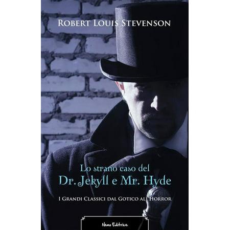 Lo Scherzo Di Halloween (Lo strano caso del Dr. Jekyll e Mr. Hyde. Edizione illustrata. Con una prefazione di Fanny Van de Grift Stevenson -)