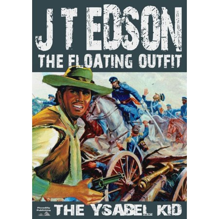 The Floating Outfit Book 1: The Ysabel Kid - eBook](Historical Outfits)