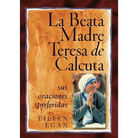 La Beata Madre Teresa de Calcuta - eBook ()