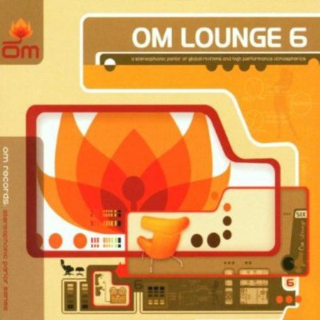 Compilation Producers  Dirk Kahl  Chris Smith This Is Part Of Om Records  Lounge  Series