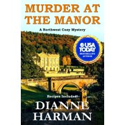 Northwest Cozy Mystery: Murder at the Manor: A Northwest Cozy Mystery (Paperback)