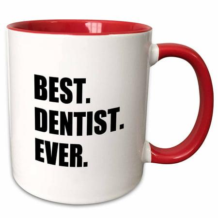 Dentistry Mug (3dRose Best Dentist Ever - fun job pride gifts for dentistry career work - Two Tone Red Mug, 11-ounce )