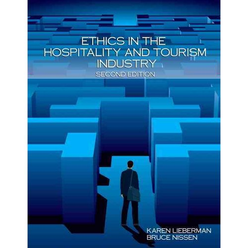 Ethics in the Hospitality and Tourism Industry: Includes Answer Sheets (Ei)