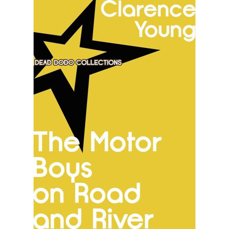 The Motor Boys on Road and River - eBook