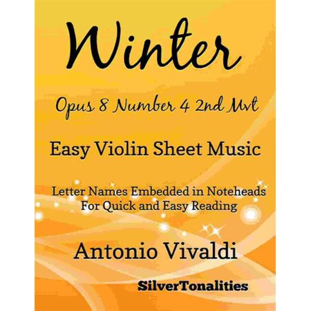 - Winter Opus 8 Number 4 2nd Movement the Four Seasons Easy Violin Sheet Music - eBook