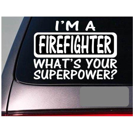 I'm a firefighter firemen firetruck ladder truck sticker decal *E127* (Firefighter Ladder Belt)