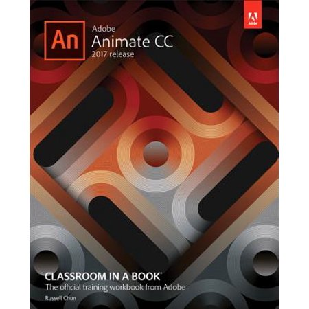 Adobe Digital Books - Adobe Animate CC Classroom in a Book (2017 Release)