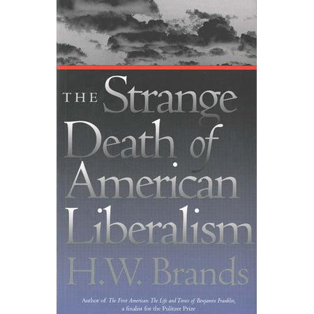 The Strange Death Of American Liberalism Walmart