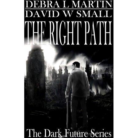 Two Light Path Fixture - The Right Path (Book 2, Dark Future) - eBook