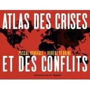 Atlas des crises et des conflits - 4e éd. - eBook