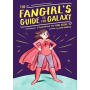 The Fangirl's Guide to the Galaxy - eBook