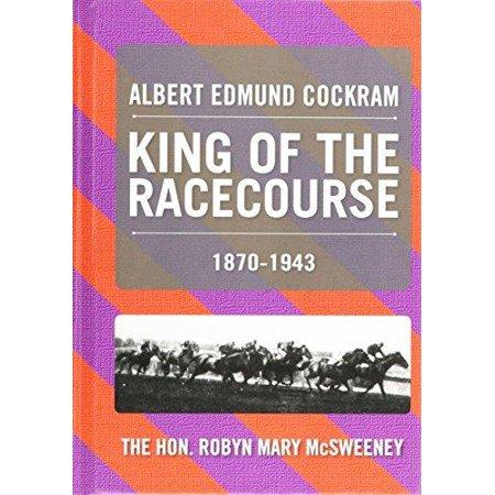 Albert Edmund Cockram  King Of The Racecourse