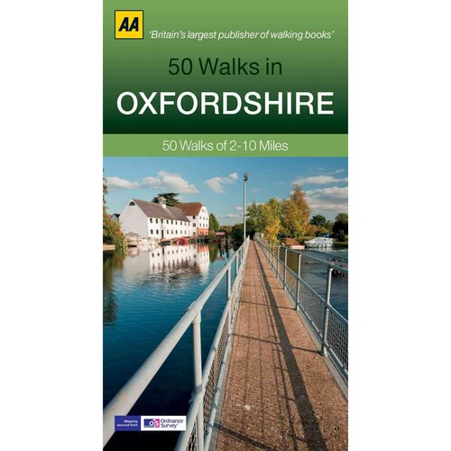 50 Walks in Oxfordshire: 50 Walks of 2-10 Miles