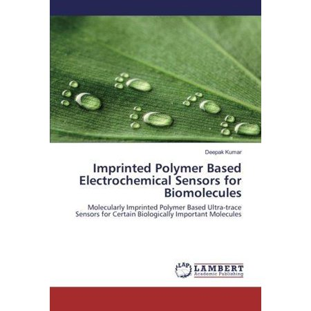 Imprinted Polymer Based Electrochemical Sensors For Biomolecules