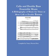 Cello and Double Bass Ensemble Music (Paperback)