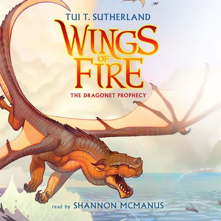 Wings of Fire, Book #1: The Dragonet Prophecy -