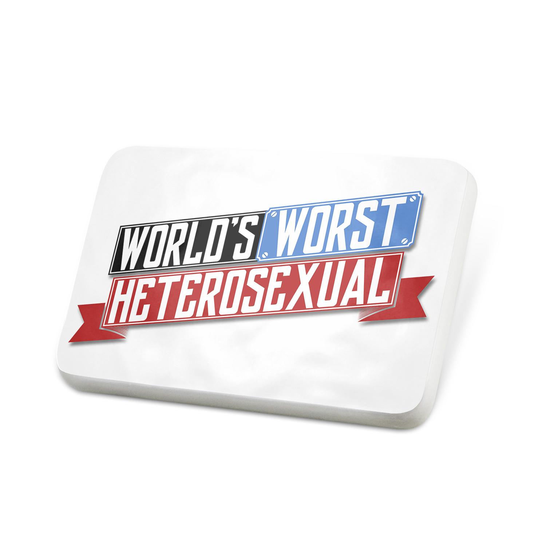 Porcelein Pin Funny Worlds worst Heterosexual Lapel Badge – NEONBLOND