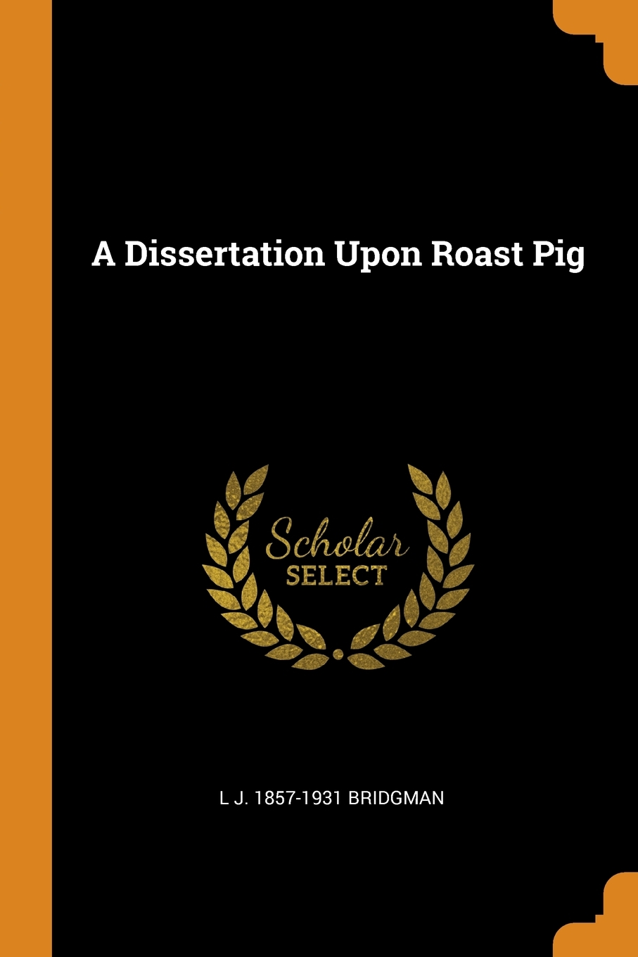 Dissertation upon roast pig summary