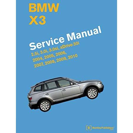 Bmw X3  E83  Service Manual  2004  2005  2006  2007  2008  2009  2010  2 5I  3 0I  3 0Si  Xdrive 30I