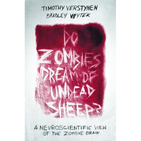 Do Zombies Dream of Undead Sheep? - eBook