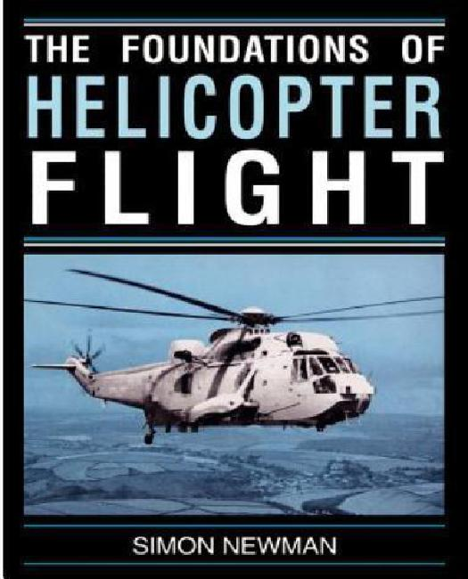 Foundations of Helicopter Flight by