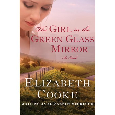 Green Mirror Wave 400 Glass - The Girl in the Green Glass Mirror - eBook
