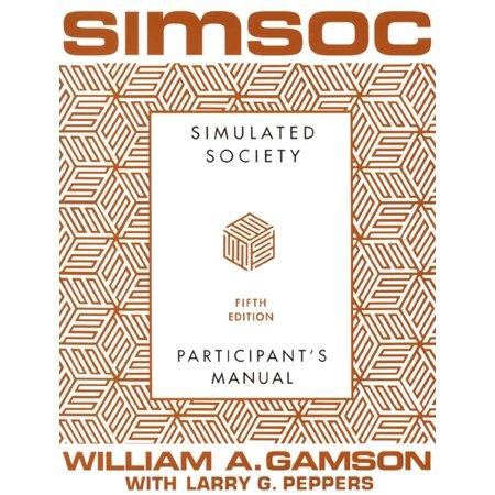 SIMSOC: Simulated Society, Participant's Manual : Fifth Edition (Participant's (Sierra 5th Edition Rifle Handgun Reloading Manual)