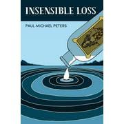 Insensible Loss (Paperback)