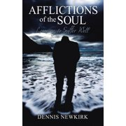 Afflictions of the Soul: Learning to Suffer Well (Paperback)