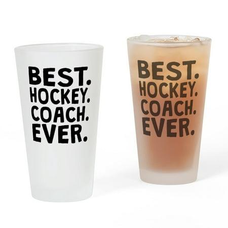 CafePress - Best Hockey Coach Ever - Pint Glass, Drinking Glass, 16 oz.