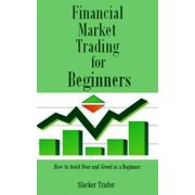 Financial Market Trading for Beginners - eBook