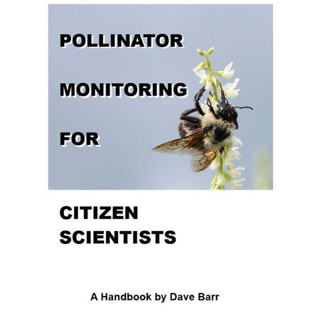 Pollinator Monitoring for Citizen Scientists: A Handbook -