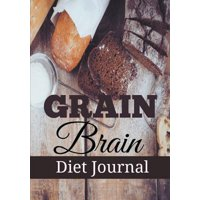 Grain Brain Diet Journal