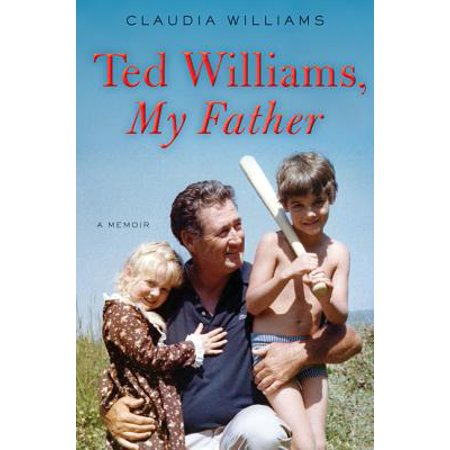 Ted Williams, My Father - eBook](Father Teds Farm Halloween)