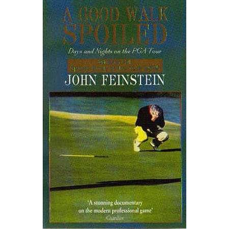 A Good Walk Spoiled: Days and Nights on the PGA Tour - Night Golf