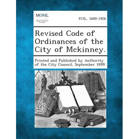Revised Code of Ordinances of the City of McKinney. (Party City Mckinney Tx)