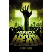 Gospel of the Living Dead: George Romero's Visions of Hell on Earth (Hardcover)