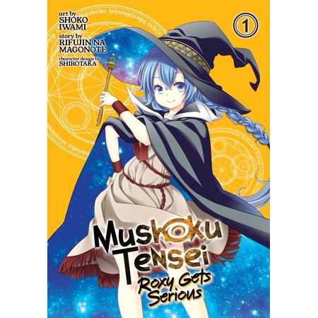Mushoku Tensei: Roxy Gets Serious Vol. 1 (Batman A Serious House On Serious Earth)