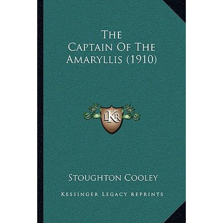 The Captain of the Amaryllis (1910) the Captain of the Amaryllis (1910)
