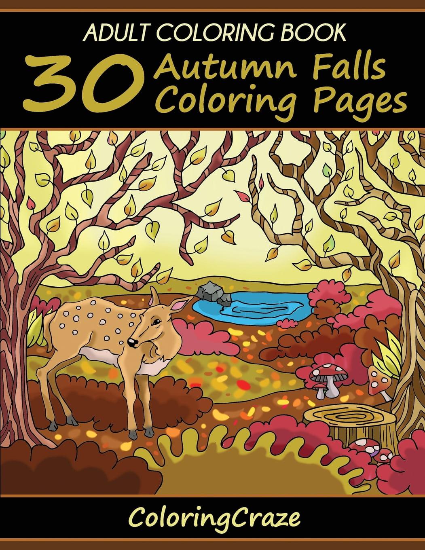- Colorful Seasons: Adult Coloring Book : 30 Autumn Falls Coloring Pages, Coloring  Books For Adults Series By Coloringcraze (Series #3) (Paperback) - Walmart.com  - Walmart.com