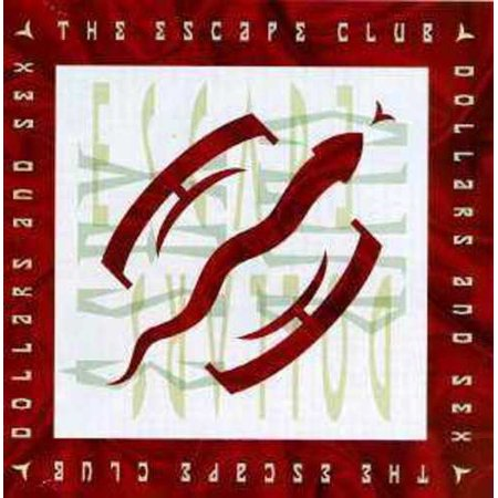Escape Club   Dollars   Sex  Cd