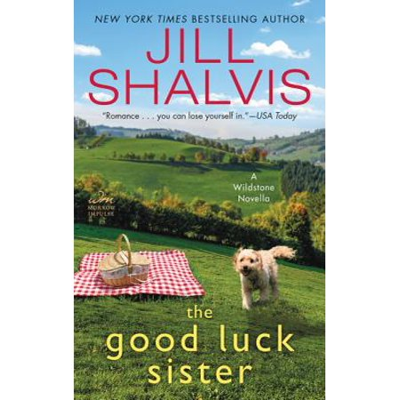 The Good Luck Sister: A Wildstone Novella (Another Way To Say Good Luck In Sports)