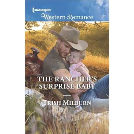 The Rancher's Surprise Baby - - Trish Stratus Baby