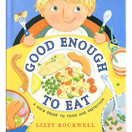 Good Enough to Eat : A Kid's Guide to Food and Nutrition - Good Eats Halloween